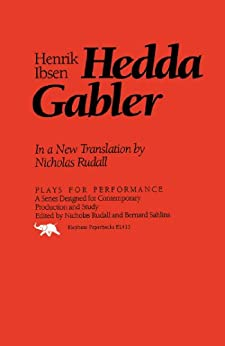 Hedda Gabler (Plays for Performance Series) by [Ibsen, Henrik]