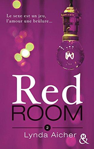 Red Room 2 : Tu dépasseras tes limites (&H) par [Aicher, Lynda]