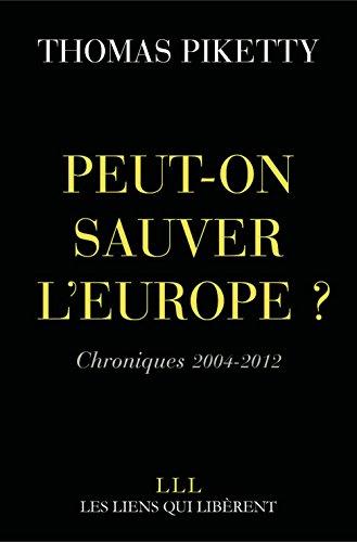 Peut-on sauver l'Europe ?: Chronique...