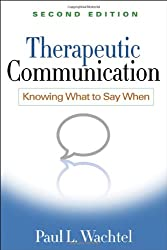 Therapeutic Communication: Knowing What to Say When
