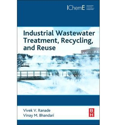 [(Industrial Wastewater Treatment, Recycling and Reuse)] [Author: Vivek V. Ranade] published on (August, 2014)