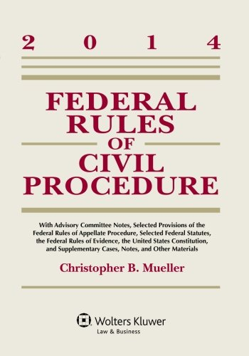 Federal Rules of Civil Procedure: W/Advisory Committee Notes 2014