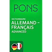 PONS Dictionnaire Allemand -> Français Advanced / PONS Wörterbuch Deutsch -> Französisch Advanced