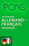 PONS Dictionnaire Allemand -> Français Advanced / PONS Wörterbuch Deutsch -> Französisch Advanced