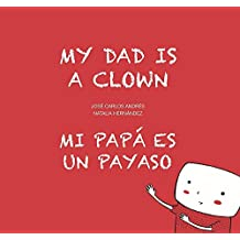 Mi Papa Es Un Payaso (My Dad Is A Clown) (Egalité)