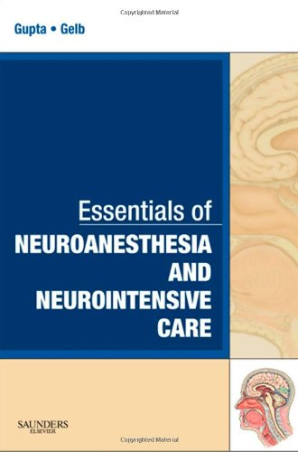 essentials-of-neuroanesthesia-and-neurointensive-care-a-volume-in-essentials-of-anesthesia-and-criti