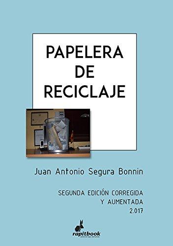 Papelera de reciclaje por Juan Antonio Segura Bonnin