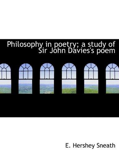 Philosophy in poetry; a study of Sir John Davies's poem