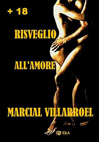 RISVEGLIO ALL'AMORE (RACCONTI DI AMORE E SESSO Vol. 1)