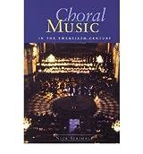 [(Nick Strimple: Choral Music in the Twentieth Century (Softback) )] [Author: Nick Strimple] [Nov-2005]