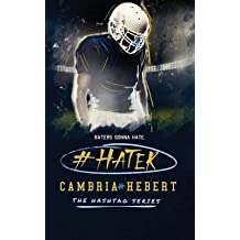 [(#Hater)] [By (author) Cambria Hebert] published on (January, 2015)