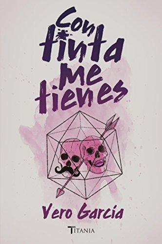 Con tinta me tienes - Vero García (Rom) 41I1eV0BVhL