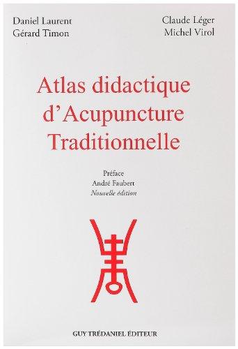 Atlas didactique d'acupuncture tradi...
