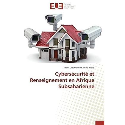 Cybersécurité et renseignement en afrique subsaharienne