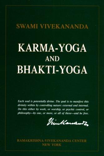 Karma-Yoga and Bhakti-Yoga: The Yoga of Dedicated Action (English Edition) por Swami Vivekananda