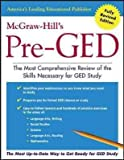 [(McGraw-Hill's Pre-GED : The Most Competent and Reliable Review of the Skills Necessary for GED Study)] [Edited by Mitch Rosin ] published on (September, 2003)