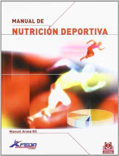 Manual de nutricion deportiva/ Sports Nutrition Handbook