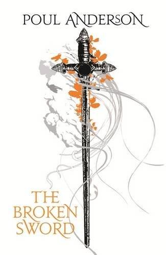 The Broken Sword (Fantasy Masterworks 32)