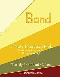 3-Note Exercise Book:  Baritone & Euphonium (Compensating)