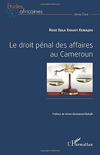 Le droit pénal des affaires au Cameroun