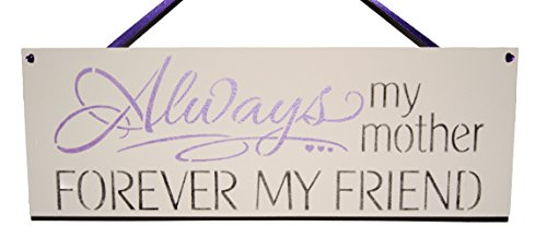 always-my-mother-forever-my-friend-new-handmade-wooden-plaque