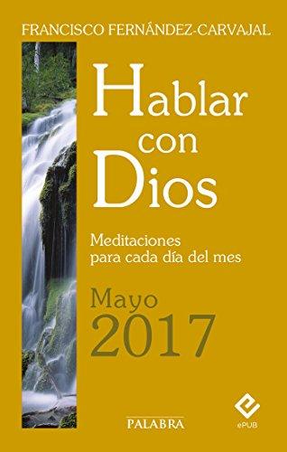 Hablar con Dios - Mayo 2017