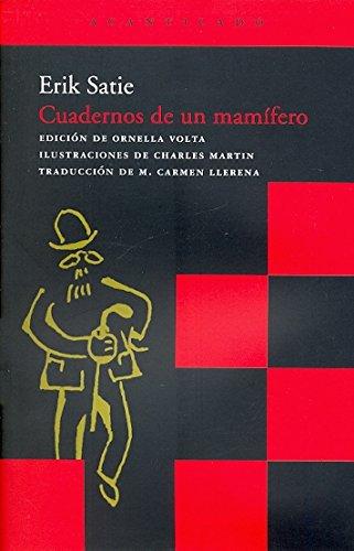 Cuadernos de un mamífero (Acantilado Bolsillo) por Erik Satie