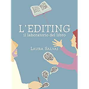 L'EDITING. Il laboratorio del libro