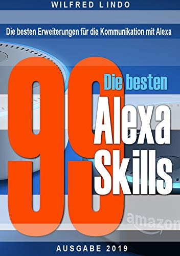 Die 99 besten Alexa Skills