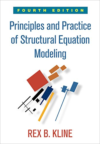 ice of Structural Equation Modeling, Fourth Edition (Methodology in the Social Sciences) (English Edition) ()