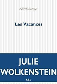 Les vacances par Julie Wolkenstein