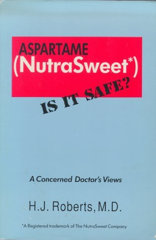 aspartame-nutrasweet-is-it-safe-by-h-j-roberts-1990-01-01