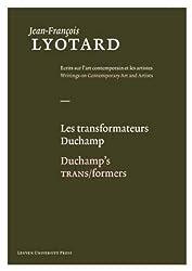 Les Transformateurs Duchamp/Duchamp's Trans/Formers
