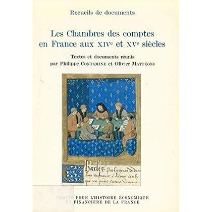 Les Chambres des comptes en France aux xive et xve siècles (Histoire économique et financière - Moyen Âge)
