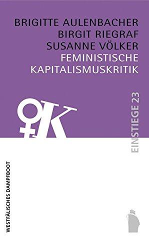 Feministische Kapitalismuskritik (Einstiege)