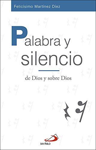 Palabra y silencio: de Dios y sobre Dios (Frontera) por Felicisimo Martinez Diaz epub