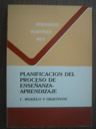 PLANIFICACIÓN DEL PROCESO DE ENSEÑANZA-APRENDIZAJE. 1 MODELO Y OBJETIVOS