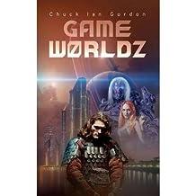 [{ Gamew0rldz (German) By Gordon, Chuck Ian ( Author ) Nov - 09- 2012 ( Paperback ) } ]