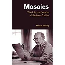 Mosaics: The Life and Works of Graham Collier (Popular Music History)
