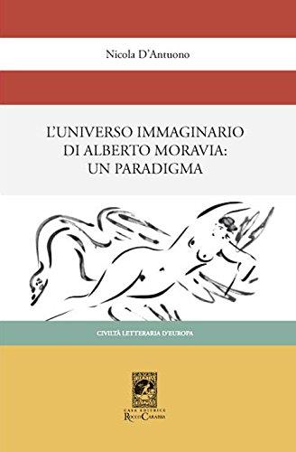 L'universo immaginario di Alberto Moravia. Un paradigma