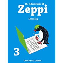 The Adventures of Zeppi - A Penguin Story - #3 Learning