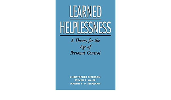 Buy learned helplessness a theory for the age of personal control buy learned helplessness a theory for the age of personal control book online at low prices in india learned helplessness a theory for the age of colourmoves