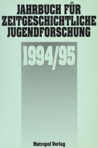 Jahrbuch für zeitgeschichtliche Jugendforschung / Jahrbuch für zeitgeschichtliche Jugendforschung