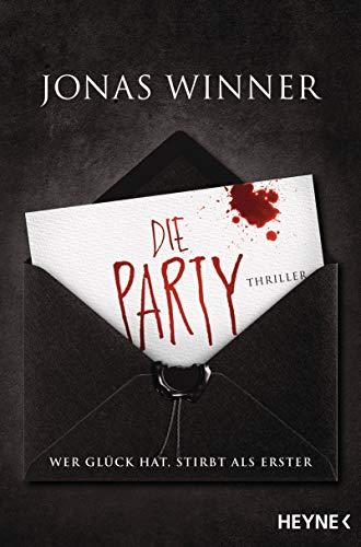 Kostüm Paar Party - Die Party: Thriller. Wer Glück hat, stirbt als Erster