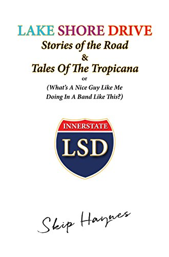 lake-shore-drive-stories-of-the-road-and-tales-of-the-tropicana-english-edition