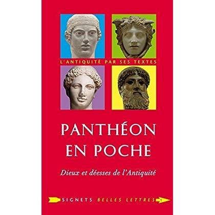 Panthéon en poche: Dieux et déesses de l'antiquité (Signets Belles Lettres t. 1)