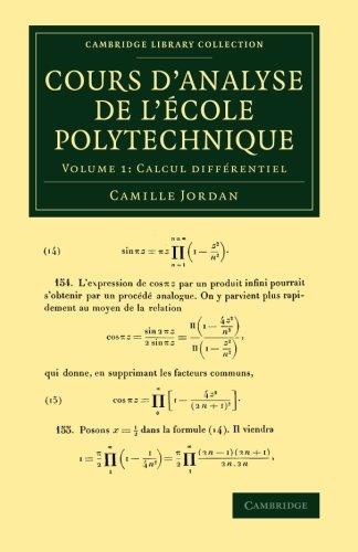 Cours d'analyse de l'ecole polytechnique: Volume 1, Calcul différentiel