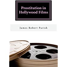 Prostitution in Hollywood Films (Encore Film Book Classics 28) (English Edition)