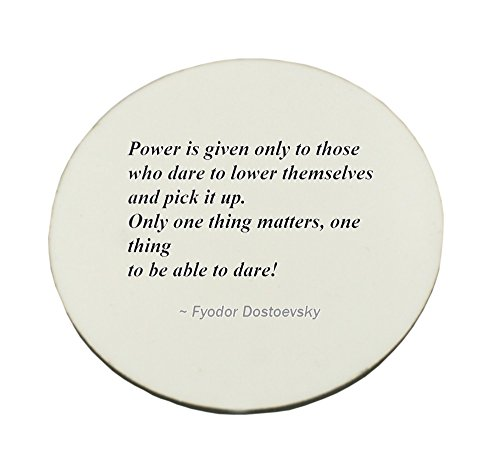 Circle Mousepad with Power is given only to those who dare to lower themselves and pick it up. Only one thing matters, one thing; to be able to dare!