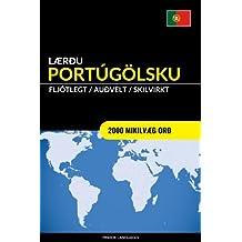 Lærðu Portúgölsku - Fljótlegt / Auðvelt / Skilvirkt: 2000 Mikilvæg Orð